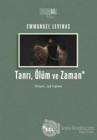Tanrı, Ölüm ve Zaman Emmanuel Levinas