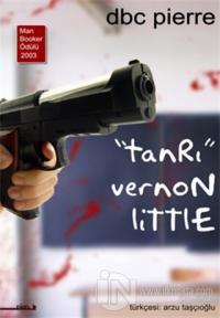 Tanrı Vernon Little Ölüm Huzurunda Yazılmış Bir 21. Yüzyıl Komedisi