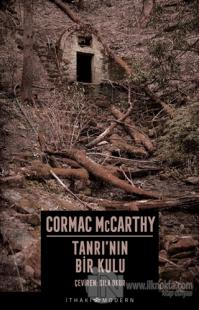 Tanrı'nın Bir Kulu Cormac McCarthy
