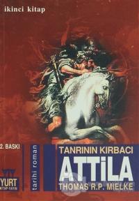 Tanrının Kırbacı Attila 2. Kitap