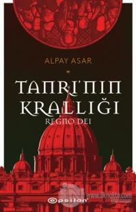 Tanrı'nın Krallığı: Regno Dei Alpay Asar