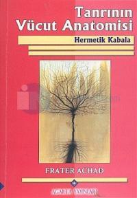 Tanrının Vücut Anatomisi - Hermetik Kabala