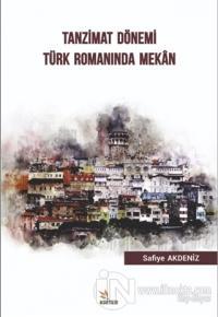 Tanzimat Dönemi Türk Romanında Mekan