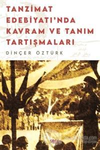 Tanzimat Edebiyatı'nda Kavram Ve Tanım Tartışmaları