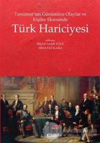Tanzimat'tan Günümüze Olaylar ve Kişiler Ekseninde Türk Hariciyesi