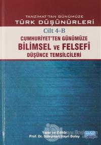 Tanzimat'tan Günümüze Türk Düşünürleri Cilt: 4-B (Ciltli)