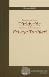 Tanzimat'tan Sonra Türkiye'de Yayınlanan Telif ve Tercüme Felsefe Tari