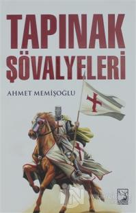 Tapınak Şövalyeleri %20 indirimli Ahmet Memişoğlu