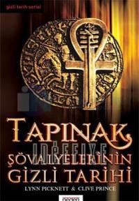 Tapınak Şövalyelerinin Gizli Tarihi - 1.Kitap