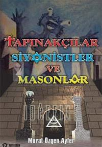 Tapınakçılar Siyonistler ve Masonlar