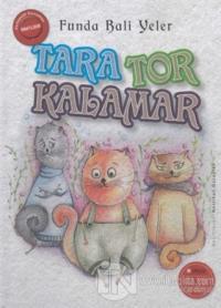 Tara Tor Kalamar (Ciltli)