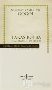 Taras Bulba ve Mirgorod Öyküleri (Ciltli) Nikolay Vasilyeviç Gogol