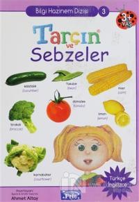 Tarçın ve Sebzeler (Ciltli)