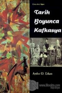 Tarih Boyunca Kafkasya