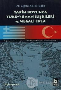 Tarih Boyunca Türk-Yunan İlişkileri ve Megali-İdea
