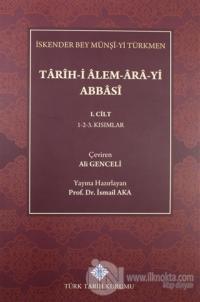 Tarih-i Alem-Ara-yi Abbasi 1.Cilt