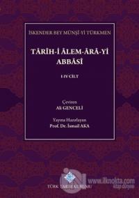 Tarih-i Alem-Ara-yi Abbasi (5 Cilt Takım)