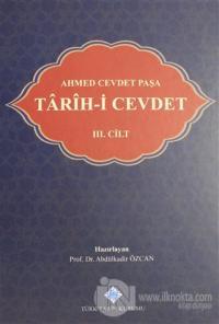 Tarih-i Cevdet Cilt: 3 (Ciltli) %15 indirimli Ahmet Cevdet Paşa