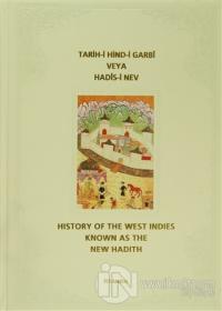 Tarih-i Hind-i Garbi Veya Hadis-i Nev (Ciltli)