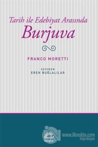 Tarih ile Edebiyat Arasında Burjuva