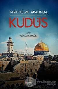 Tarih ile Mit Arasında Kudüs