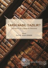 Tarih Nasıl Yazılır? (Ciltli) Ahmet Şimşek