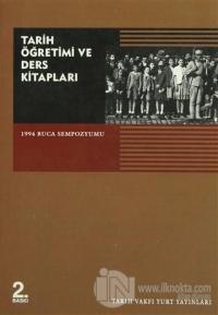 Tarih Öğretimi ve Ders Kitapları 1994 Buca Sempozyumu