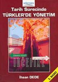 Tarih Sürecinde Türkler'de Yönetim
