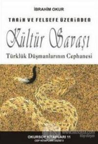 Tarih Ve Felsefe Üzerinden Kültür Savaşı İbrahim Okur