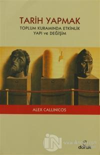 Tarih Yapmak %25 indirimli Alex Callinicos