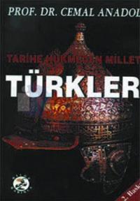Tarihe Hükmeden Millet Türkler