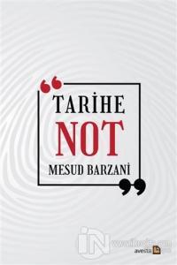 Tarihe Not Mesud Barzani