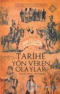 Tarihe Yön Veren Olaylar Yeliz Aksoy