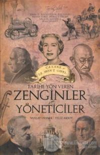 Tarihe Yön Veren Zenginler ve Yöneticiler Yeliz Aksoy