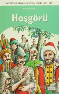 Hoşgörü - Tarihi Çocuk Hikayeleri Serisi - Orhan Gazi Han 1