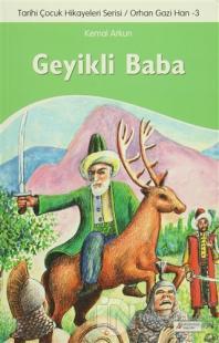 Geyikli Baba - Tarihi Çocuk Hikayeleri Serisi Orhan Gazi Han 3