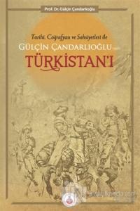Tarihi, Coğrafyası ve Şahsiyetleri ile Gülçin Çandarlıoğlu'nun T