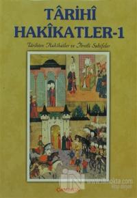 Tarihi Hakikatler - 1