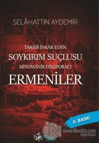 Tarihi İnkar Eden Soykırım Suçlusu Mitomanik Diaspora Ermenileri %20 i