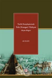 Tarihi Karşılaştırmalı Tofa (Karagas) Türkçesi