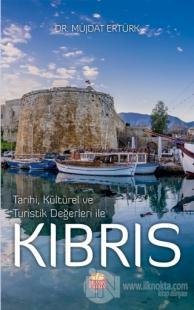 Tarihi, Kültürel ve Turistik Değerleri ile Kıbrıs