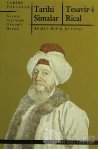 Tarihi Simalar - Tesavir-i Rical