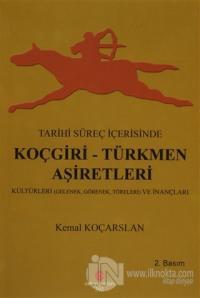 Tarihi Süreç İçerisinde Koçgiri - Türkmen Aşiretleri