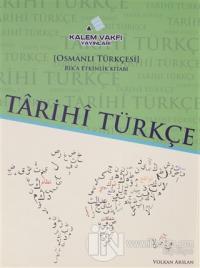 Tarihi Türkçe / Osmanlı Türkçesi Rik'a Kitabı ve Rik'a Etkinlik Kitabı