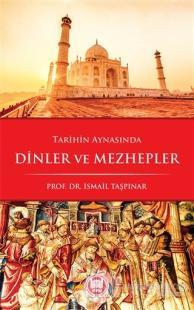 Tarihin Aynasında Dinler ve Mezhepler