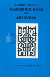 Tarihin Işığında Nasreddin Hoca ve Ahi Evren