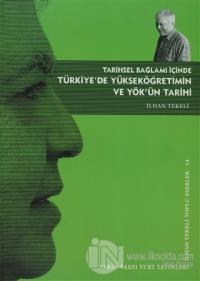 Tarihsel Bağlamı İçinde Türkiye'de Yükseköğretim ve YÖK'ün Tarihi