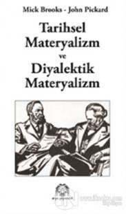 Tarihsel Materyalizm ve Diyalektik Materyalizm