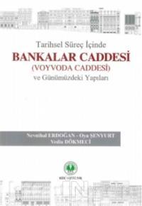 Tarihsel Süreç İçinde Bankalar Caddesi