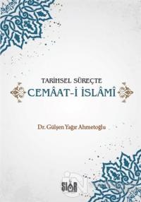 Tarihsel Süreçte Cemaat-i İslami